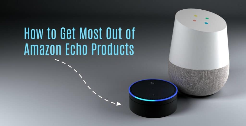Best Amazon Echo Features