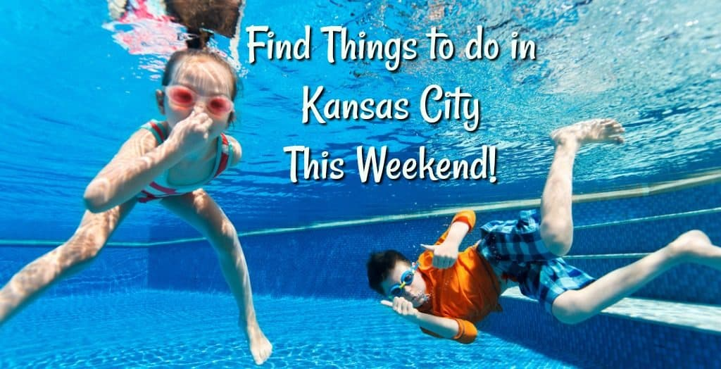 Things to do in Kansas City this Weekend