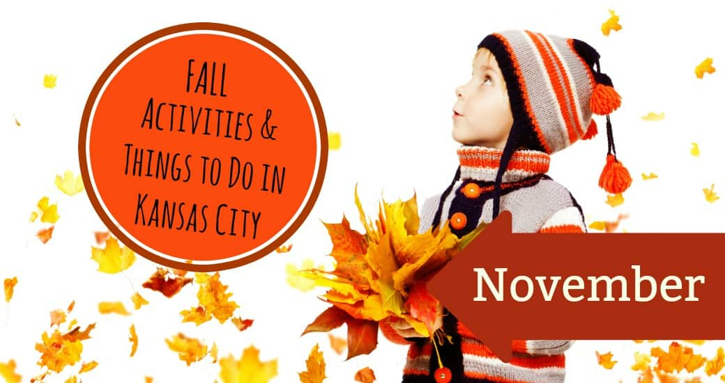 November Activities & Things to do in Kansas City