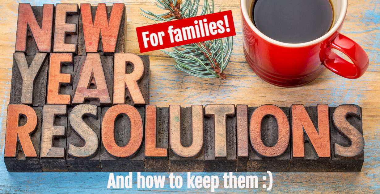 New Year Resolutions for Families