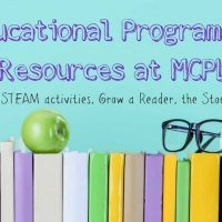 17 Educational Library Programs at MCPL (Free Events & Resources)
