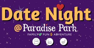 Date Night at Paradise Park