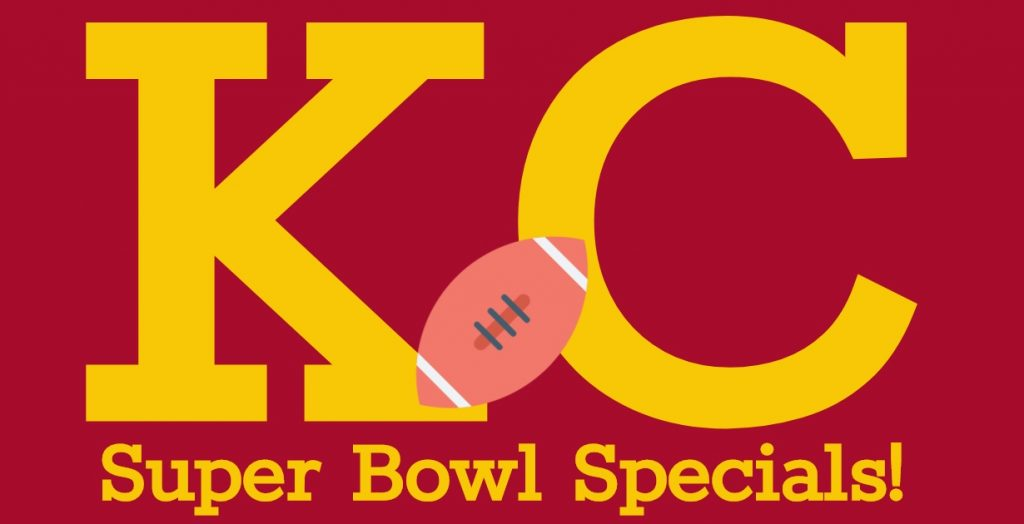 Super Bowl Specials in Kansas City