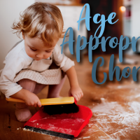 Chores for Kids By Age to Help at Home