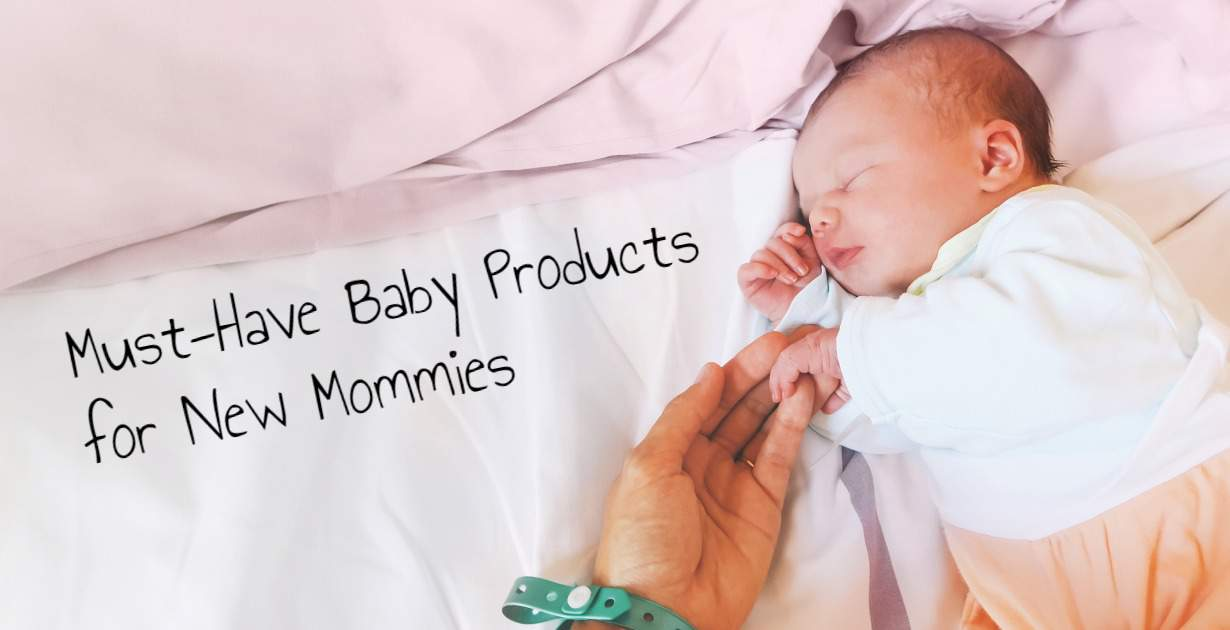 Must have baby products for new moms