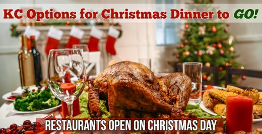 Christmas Dinner to GO and Places Open on Christmas Day in Kansas City